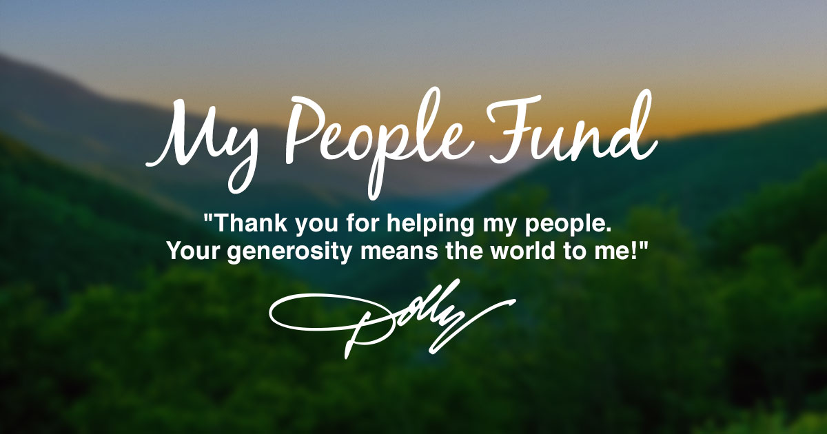 Dolly Parton's ``My People Fund`` - #MyPeopleFund